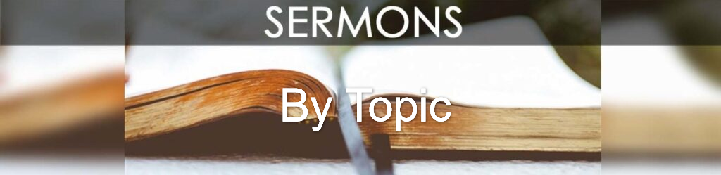 Sermons by Topic